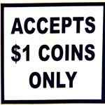 Decal Accepts $1 Coins Only